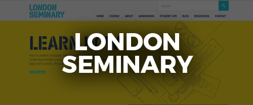 Click here to go to the London Theological Seminary website