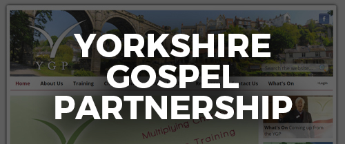 Click here to go to the yorkshire gospel partnership website