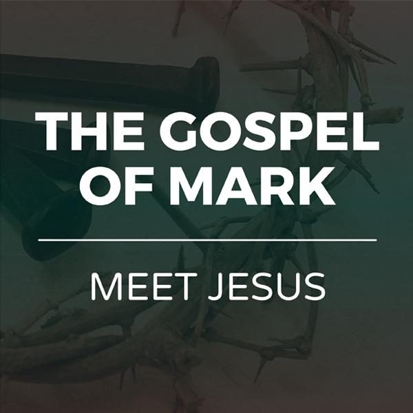 Gospel of Mark - Meet Jesus series - Hope Church Huddersfield