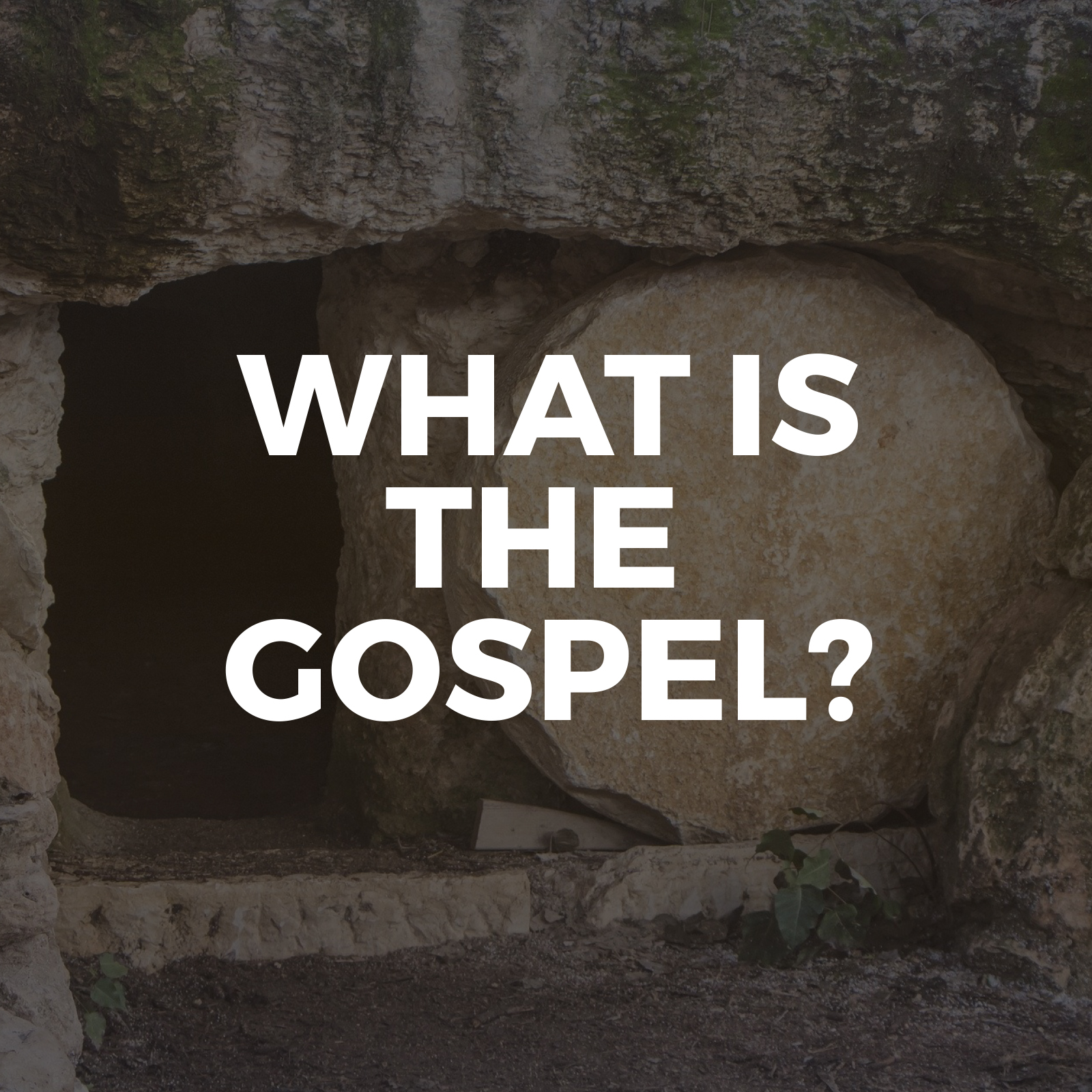What is the gospel - Sermon Series - Hope Church Huddersfield